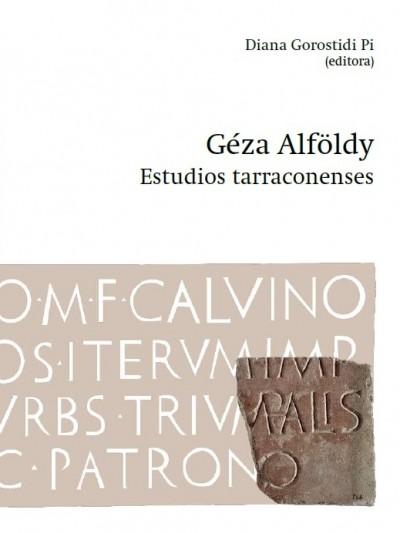 Géza Alföldy. Estudios tarraconenses