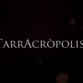 Tarracròpolis, l'audiovisual