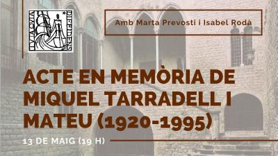 Acte en memòria de Miquel Tarradell i Mateu (1920-1995)