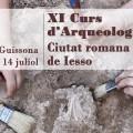 XI Curs d'arqueologia ciutat romana de Iesso (Guissona)