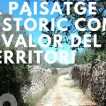 Primeres Jornades de paisatge històric del Baix Gaià
